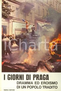 1968 AA.VV. I giorni di PRAGA Enzo BIAGI Giuliano FERRIERI *Edizioni RIZZOLI