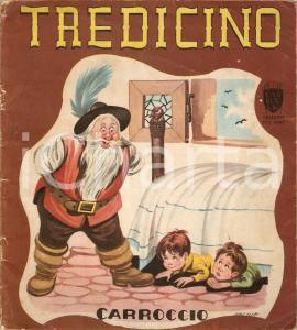1950 ca TREDICINO Illustratore CORBELLA DANNEGGIATO *Editrice CARROCCIO