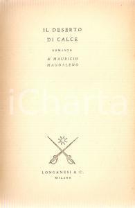 1948 Mauricio MAGDALENO Il deserto di calce *Ed. LONGANESI Gaja scienza n.28