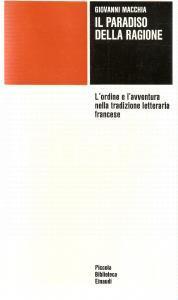1972 Giovanni MACCHIA Paradiso della ragione *Piccola Biblioteca EINAUDI n.195
