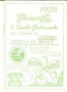 1956 CROTONE Calendario FLORARTE di Ferdinando OCELLO *Pubblicitario
