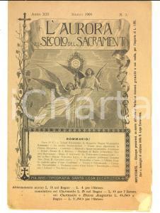 1909 MILANO L'aurora del secolo del sacramento *Rivista ILLUSTRATA Anno XIII n°3