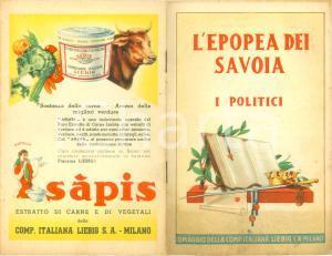 1935 ca LIEBIG Serie I Politici Epopea dei SAVOIA *Opuscolo ILLUSTRATO