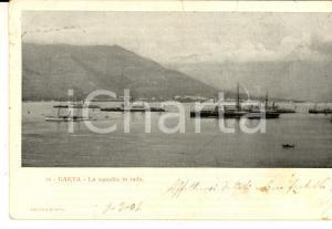 1902 GAETA (LT) REGIA MARINA - Squadra in rada *Cartolina postale FP VG
