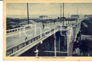 1932 FANO (PU) Cavalcavia CRISTOFORO COLOMBO *Cartolina FP VG