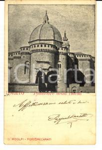 1905 LORETO (AN) Posteriore della chiesa *Cartolina ANIMATA preti FP VG