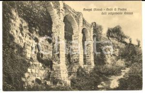 1920 ca ANAGNI (FR) Archi di Piscina detti volgarmente Arcazzi *Cartolina FP NV