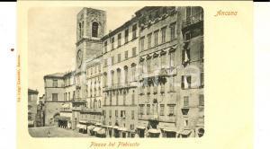 1900 ca ANCONA Piazza del PLEBISCITO *Cartolina postale VINTAGE FP NV