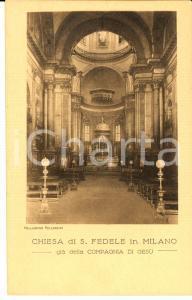 1922 MILANO Chiesa di S. FEDELE già della COMPAGNIA DI GESU' *Cartolina FP NV