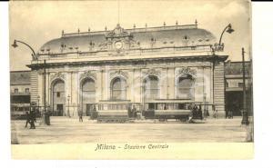 1910 ca MILANO Facciata della STAZIONE CENTRALE *Cartolina ANIMATA omnibus FP NV