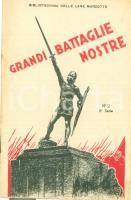1934 BIBLIOTECHINA LANE MARZOTTO Grandi battaglie nostre *ILLUSTRATO