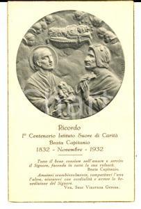 1932 Suore di Carità BEATA CAPITANIO Ricordo del 1° centenario *Santino