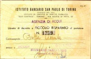1952 ACQUI TERME (AL) Istituto bancario SAN PAOLO Libretto di Assunta BUFFA