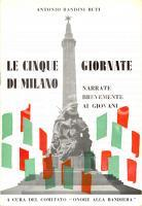 1956 Antonio BANDINI BUTI Cinque giornate di MILANO narrate ai giovani *Opuscolo
