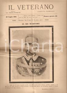 1901 IL VETERANO Anniversario assassinio UMBERTO I Re martire Rivista ILLUSTRATA