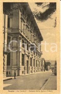 1915 ca TERAMO Palazzo della BANCA D'ITALIA in via CARDUCCI *ANIMATA FP NV