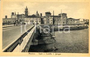 1940 ca MANTOVA Veduta del Ponte e del Castello di SAN GIORGIO *ANIMATA FP VG