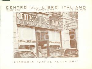 1950 ca BUENOS AIRES (ARGENTINA) Centro Libro Italiano Libreria DANTE ALIGHIERI