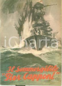 1941 Pietro CAPORILLI Il sommergibile PIER CAPPONI Eroi del mare N. 1 ILLUSTRATO
