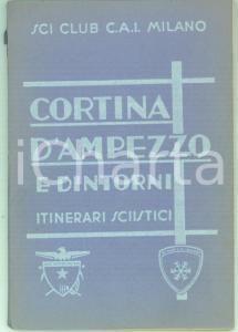 1935 MILANO SCI CLUB CAI Federico TERSCHAK Itinerari sciistici CORTINA D'AMPEZZO