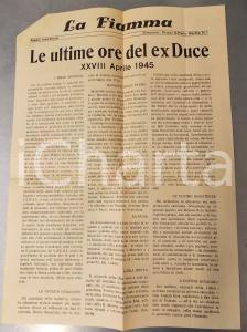 1945 LA FIAMMA Ultime ore di Benito MUSSOLINI e colloquio con SCHUSTER