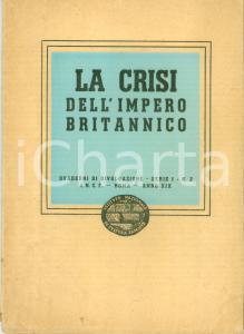 1941 CULTURA FASCISTA La crisi dell'Impero britannico *Quaderno
