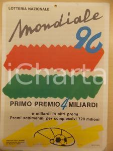 1990 CALCIO MONDIALE Lotteria nazionale *Locandina illustrata CAMAETI 25x35 cm