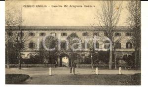 1920 ca REGGIO EMILIA Caserma 15° Artiglieria Campale *Cartolina ANIMATA FP NV
