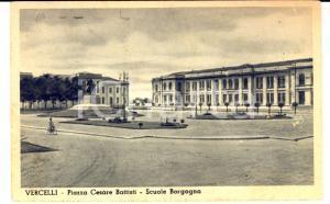 1944 VERCELLI Piazza Cesare Battisti- Scuole Borgogna *Cartolina FP VG