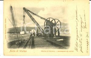 1902 MARINA DI CARRARA (MS) Ponte di WALTON - Caricamento marmi *Cartolina FP VG