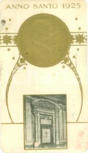 1925 ROMA Papa Pio XI Santino per Anno Santo con effigie