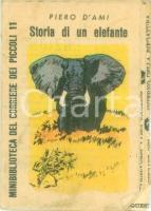 1966 Piero D'AMI Storia di un elefante Minibiblioteca CORRIERE DEI PICCOLI 11