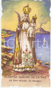 1955 ca SAN MIGUEL (EL SALVADOR) Nuestra Señora de la Paz *Santino ILLUSTRATO