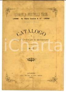 1885 LIVORNO Catalogo Libreria FRATELLI TRON Libri antichi moderni n° 17