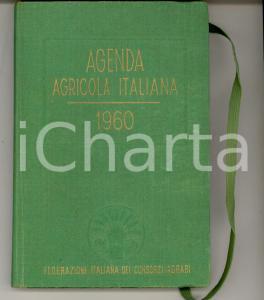 1960 FEDERAZIONE ITALIANA CONSORZI AGRARI Agenda agricola italiana