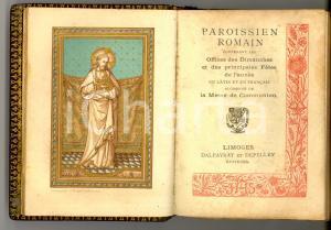 1890 ca PAROISSIEN ROMAIN Office dimanches et fetes Ed. DALPAYRAT ' *Messale