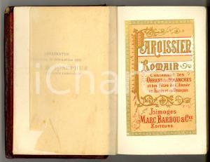 1885 Nouveau PAROISSIEN ROMAIN Office dimanches et fetes Ed.  BARBOU LIMOGES