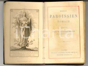 1890 ca Petit PAROISSIEN ROMAIN Ed. Alfred MAME' - TOURS Messale