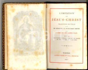 1867 Abbé de LAMENNAIS L'imitation de Jésus-Christ *Ed. Alfred MAME' TOURS