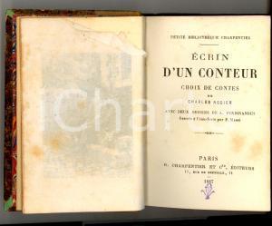 1887 Charles NODIER Ecrin d'un conteur - Choix de contes *Ed. CHARPENTIER PARIS