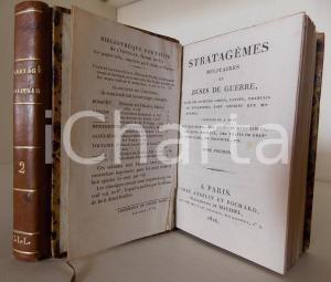 1826 PARIS Stratagèmes militaires et ruses de guerre *ANSELIN et POCHARD 2 voll.