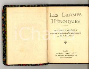 1915 PALATAN Les larmes héroiques *Librairie PAYOT PARIS Bibliothèque miniature