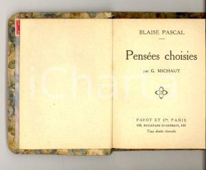 1915 ca Blaise PASCAL Pensées choisies *Librairie PAYOT Bibliothèque miniature