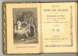 1900 ca PETIT MOIS DE MARIE ou sentiments de la Vierge *Ed. ROUX-MARCHET DIJON