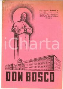 1940 MILANO Don BOSCO - Riunione ex allievi istituto Salesiano *Anno XLIV n° 6
