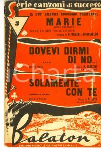 1950 ca Dovevi dirmi di no - Marie - Solamente con te *Spartiti ed. BALATON