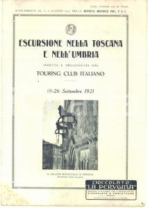 1921 TOURING CLUB ITALIANO Escursione Toscana e Umbria *Programma ILLUSTRATO