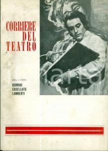 1975 CORRIERE DEL TEATRO Giorgio CASELLATO LAMBERTI Festival Arena VERONA