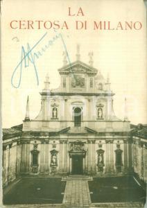1930 Sacerdote Clemente CONTINI La Certosa di MILANO *Volumetto ILLUSTRATO