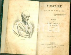 1879 VOLTAIRE Oeuvres choisies édition du centenaire *Decima edizione